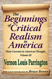 The Beginnings of Critical Realism in America - 1st Edition book cover