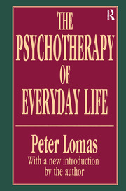 The Psychotherapy of Everyday Life - 1st Edition book cover