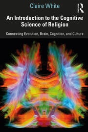 An Introduction to the Cognitive Science of Religion book cover