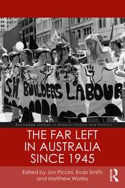 The Far Left in Australia since 1945 - 1st Edition book cover