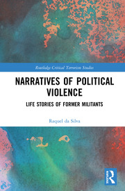 Narratives of Political Violence: Life Stories of Former Militants