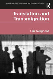 Translation and Transmigration - 1st Edition book cover