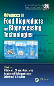 Advances in Food Bioproducts and Bioprocessing Technologies