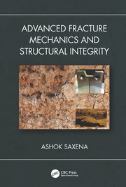 Advanced Fracture Mechanics and Structural Integrity - 1st Edition book cover