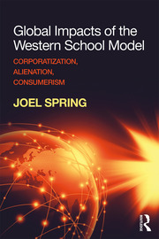 Global Impacts of the Western School Model - 1st Edition book cover