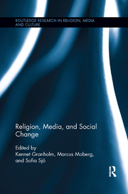 Religion, Media, and Social Change - 1st Edition book cover
