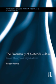 The Promiscuity of Network Culture - 1st Edition book cover
