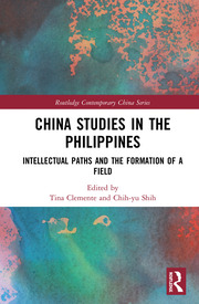 China Studies in the Philippines - 1st Edition book cover