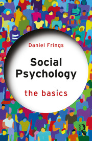 Social Psychology : The Basics - 1st Edition book cover