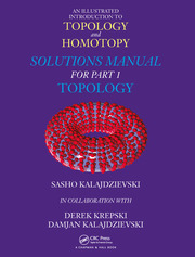 An Illustrated Introduction to Topology and Homotopy Solutions Manual for Part 1 Topology - 1st Edition book cover