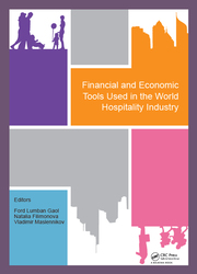 Financial and Economic Tools Used in the World Hospitality Industry: Proceedings of the 5th International Conference on Management and Technology in Knowledge, Service, Tourism & Hospitality 2017 (SERVE 2017), 21-22 October 2017 & 30 November 2017, Bali, Indonesia & Moscow, Russia