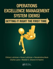 Operations Excellence Management System (OEMS): Getting It Right the First Time