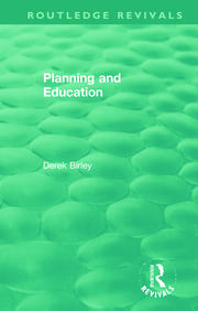 Routledge Revivals: Planning and Education (1972) - 1st Edition book cover