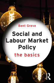 Social and Labour Market Policy : The Basics - 1st Edition book cover