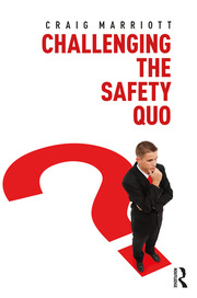 Challenging the Safety Quo - 1st Edition book cover