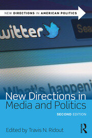 New Directions in Media and Politics - 2nd Edition book cover