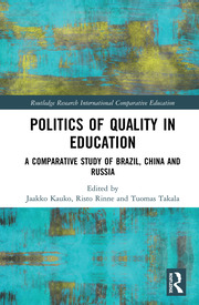 Politics of Quality in Education - 1st Edition book cover
