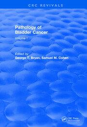 Revival: Pathology of Bladder Cancer (1983) - 1st Edition book cover