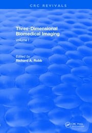 Revival: Three Dimensional Biomedical Imaging (1985) - 1st Edition book cover