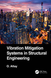 Vibration Mitigation Systems in Structural Engineering - 1st Edition book cover