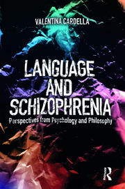 Language and Schizophrenia - 1st Edition book cover