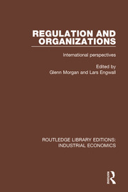 Regulation and Organizations - 1st Edition book cover