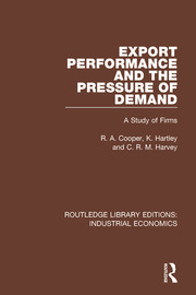 Export Performance and the Pressure of Demand - 1st Edition book cover