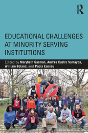 Educational Challenges at Minority Serving Institutions - 1st Edition book cover