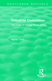 Routledge Revivals: Industrial Dislocation (1991) - 1st Edition book cover