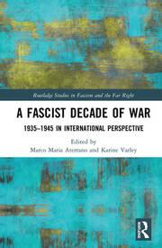 A Fascist Decade of War