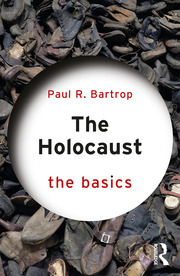 The Holocaust: The Basics - 1st Edition book cover