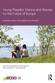 Young People's Visions and Worries for the Future of Europe - 1st Edition book cover