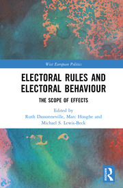 Electoral Rules and Electoral Behaviour: The Scope of Effects