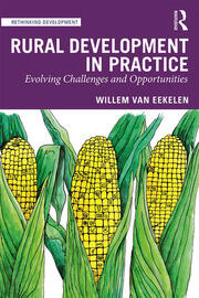 Rural Development in Practice : Evolving Challenges and Opportunities - 1st Edition book cover