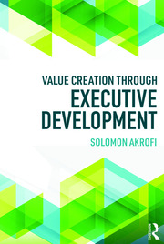Value Creation through Executive Development - 1st Edition book cover