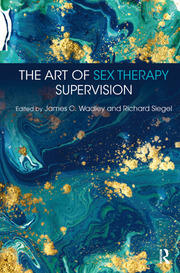 The Art of Sex Therapy Supervision - 1st Edition book cover