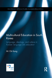 Multicultural Education in South Korea - 1st Edition book cover