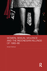 Women, Sexual Violence and the Indonesian Killings of 1965-66 - 1st Edition book cover