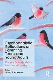 Psychoanalytic Reflections on Parenting Teens and Young Adults - 1st Edition book cover