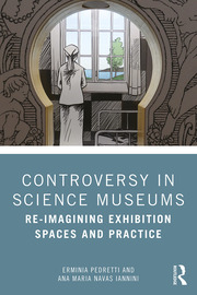 Controversy in Science Museums - 1st Edition book cover