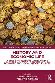 History and Economic Life - 1st Edition book cover