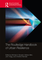 The Routledge Handbook of Urban Resilience - 1st Edition book cover