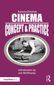 Cinema: Concept & Practice - 1st Edition book cover
