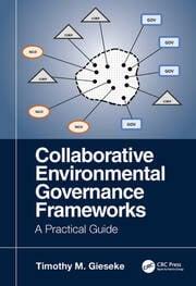 Collaborative Environmental Governance Frameworks - 1st Edition book cover