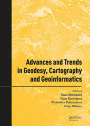 Advances and Trends in Geodesy, Cartography and Geoinformatics: Proceedings of the 10th International Scientific and Professional Conference on Geodesy, Cartography and Geoinformatics (GCG 2017), October 10-13, 2017, Demänovská Dolina, Low Tatras, Slovakia