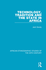 Technology, Tradition and the State in Africa - 1st Edition book cover
