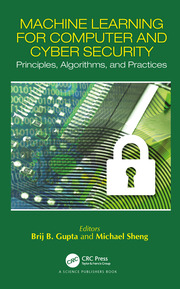 Machine Learning for Computer and Cyber Security - 1st Edition book cover