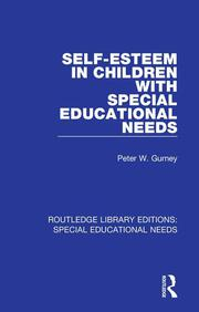 Self-Esteem in Children with Special Educational Needs - 1st Edition book cover