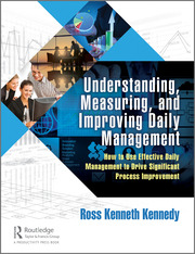 Understanding, Measuring, and Improving Daily Management - 1st Edition book cover