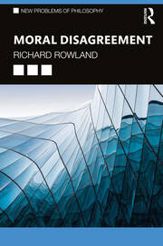 Moral Disagreement - 1st Edition book cover